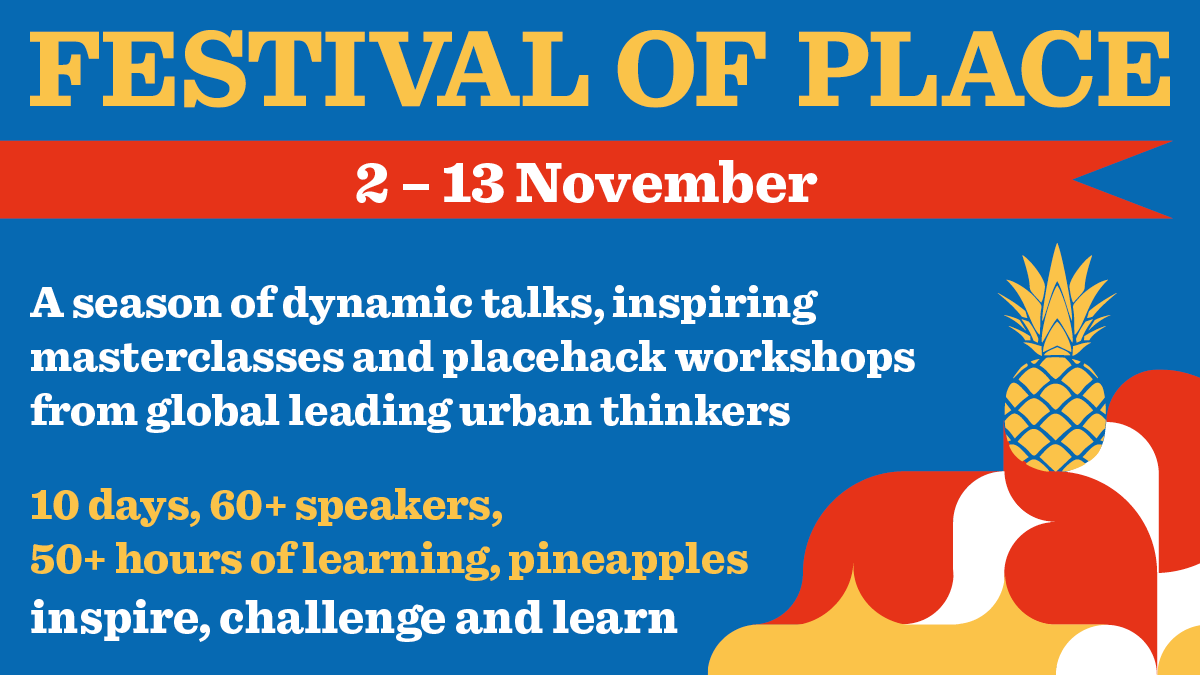 Festival of Place 2020 is a two week virtual event that runs 2-13 Nov