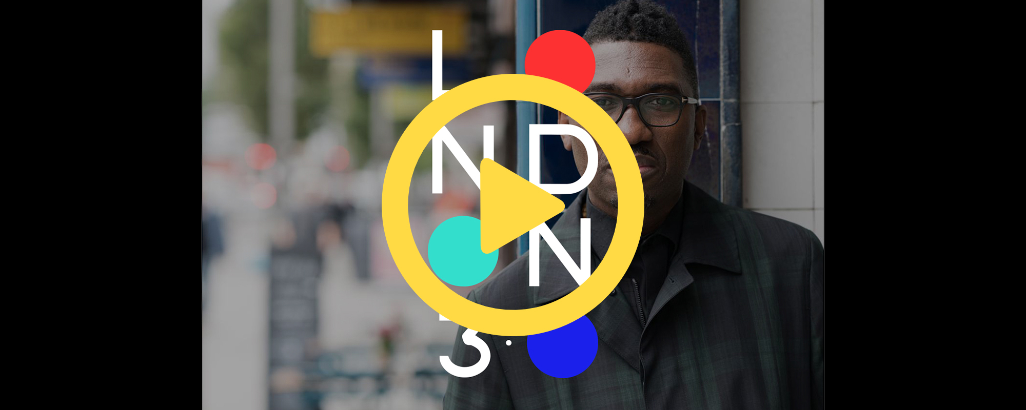 Watch the talk: My London 3.0 with Kwame Kwei-Armah OBE